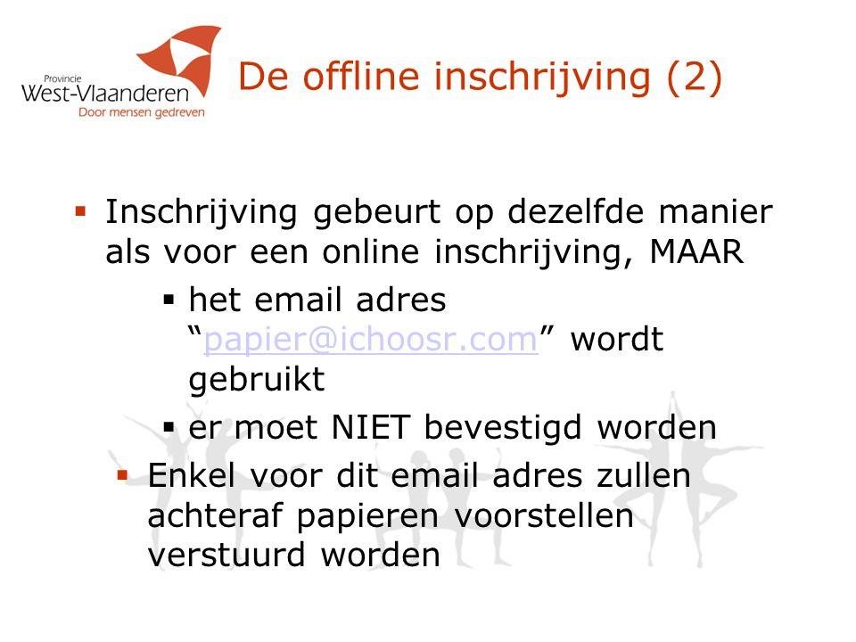 De offline inschrijving (2)