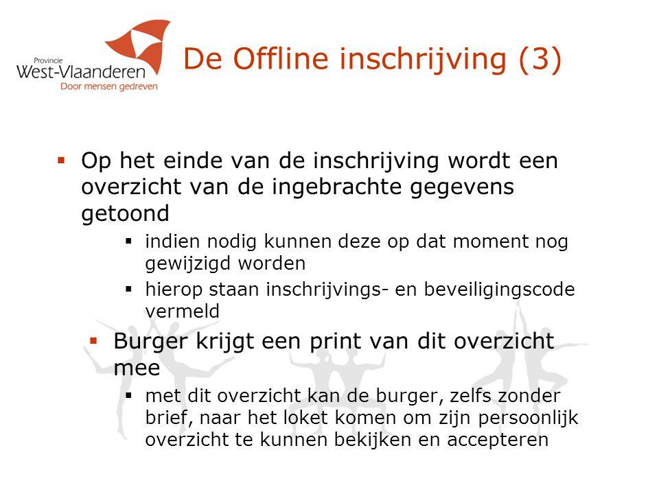 De Offline inschrijving (3)