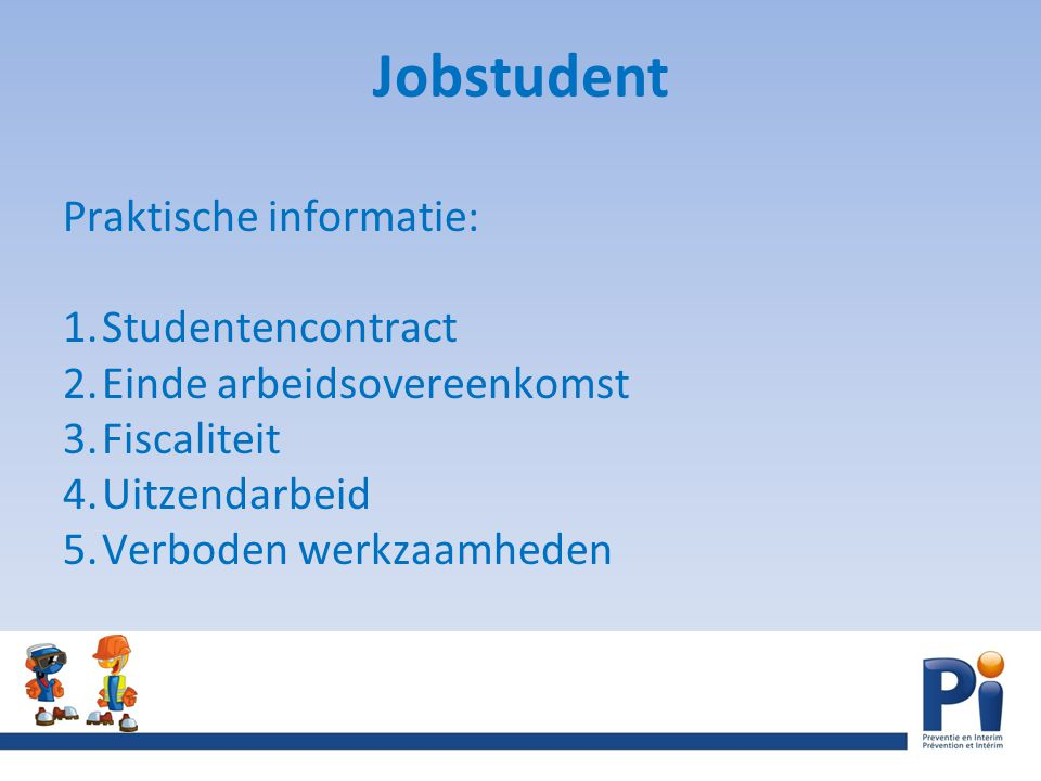 Jobstudent Praktische informatie: Studentencontract