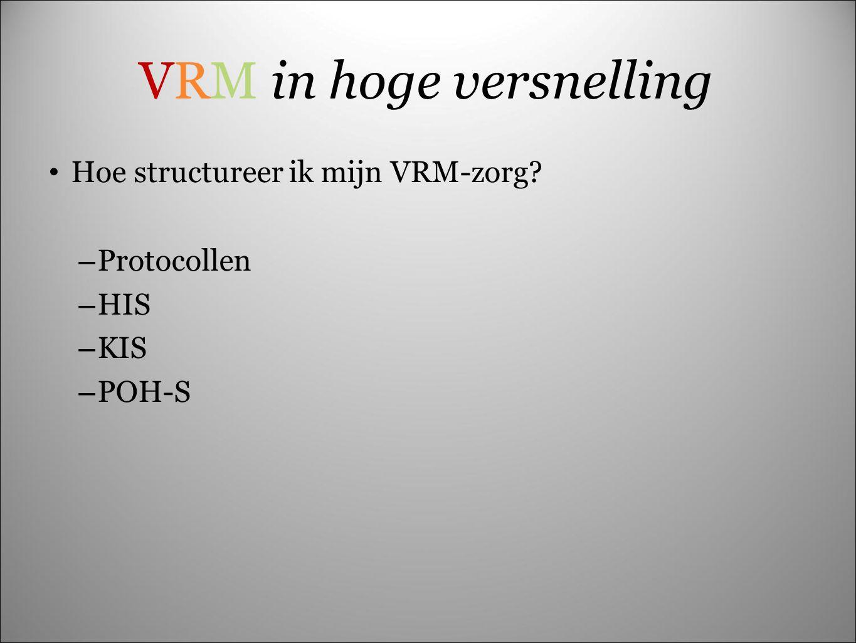 VRM in hoge versnelling