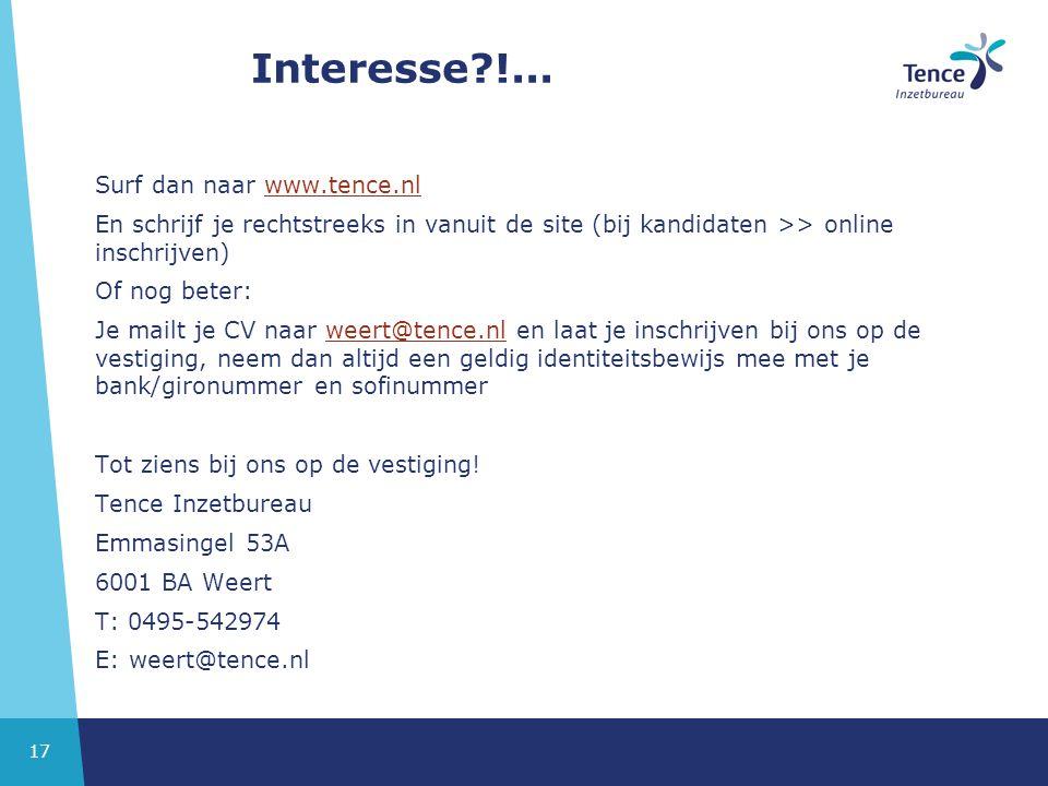 Interesse !... Surf dan naar www.tence.nl