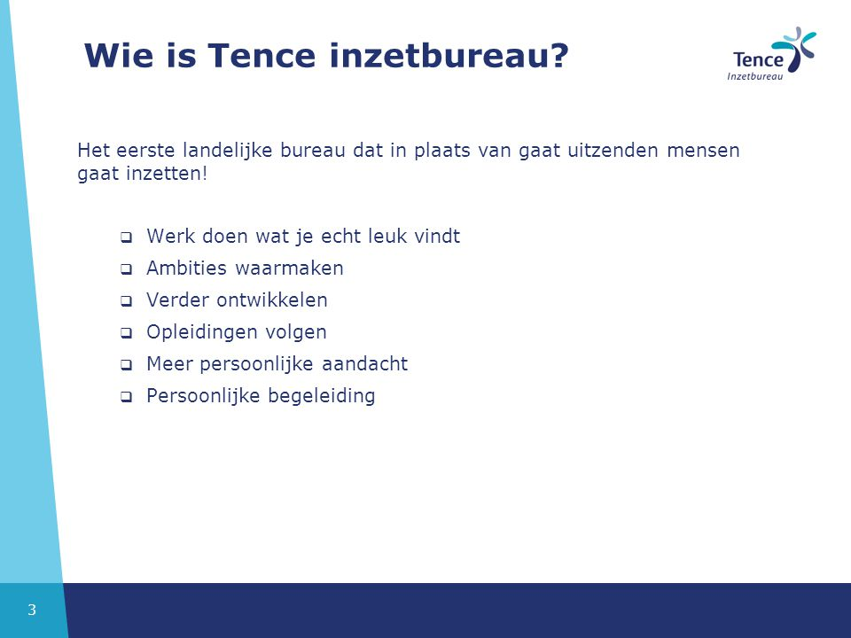 Wie is Tence inzetbureau