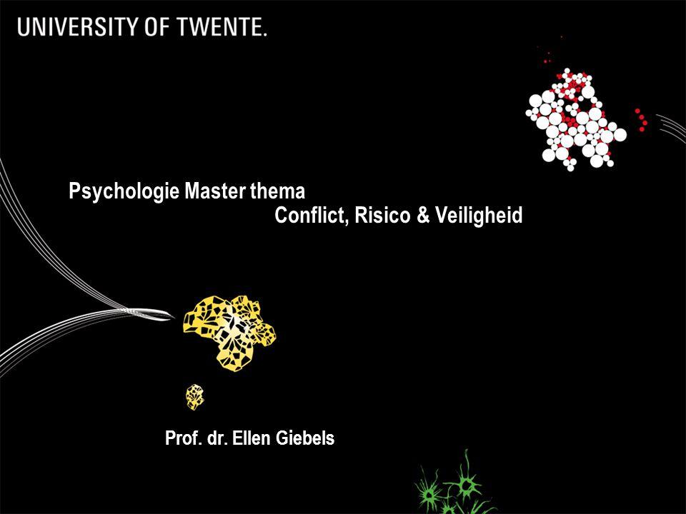Psychologie Master thema Conflict, Risico & Veiligheid