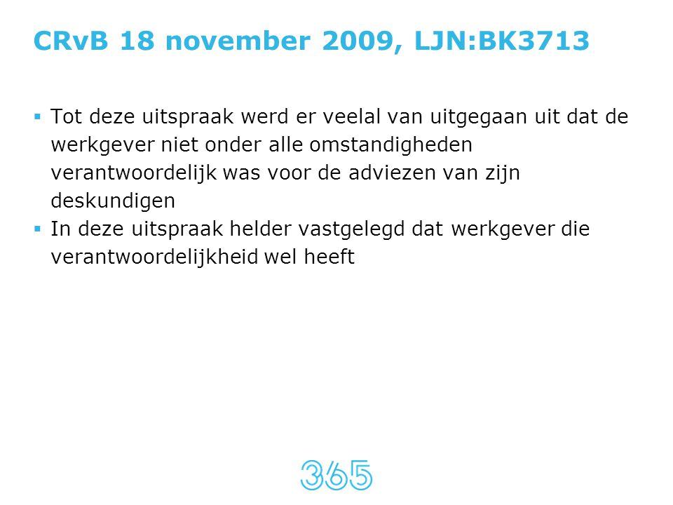 CRvB 18 november 2009, LJN:BK3713