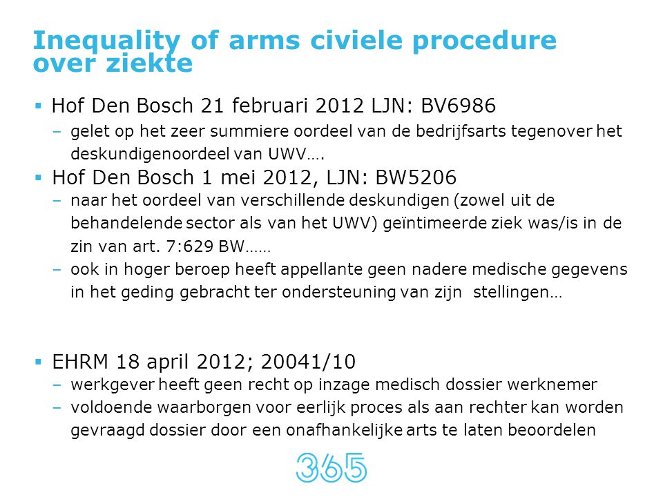 Inequality of arms civiele procedure over ziekte