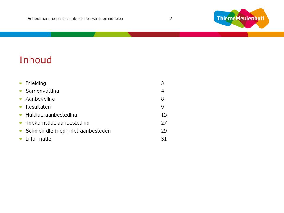 Inhoud MIC 2011 Inleiding 3 Samenvatting 4 Aanbeveling 8 Resultaten 9