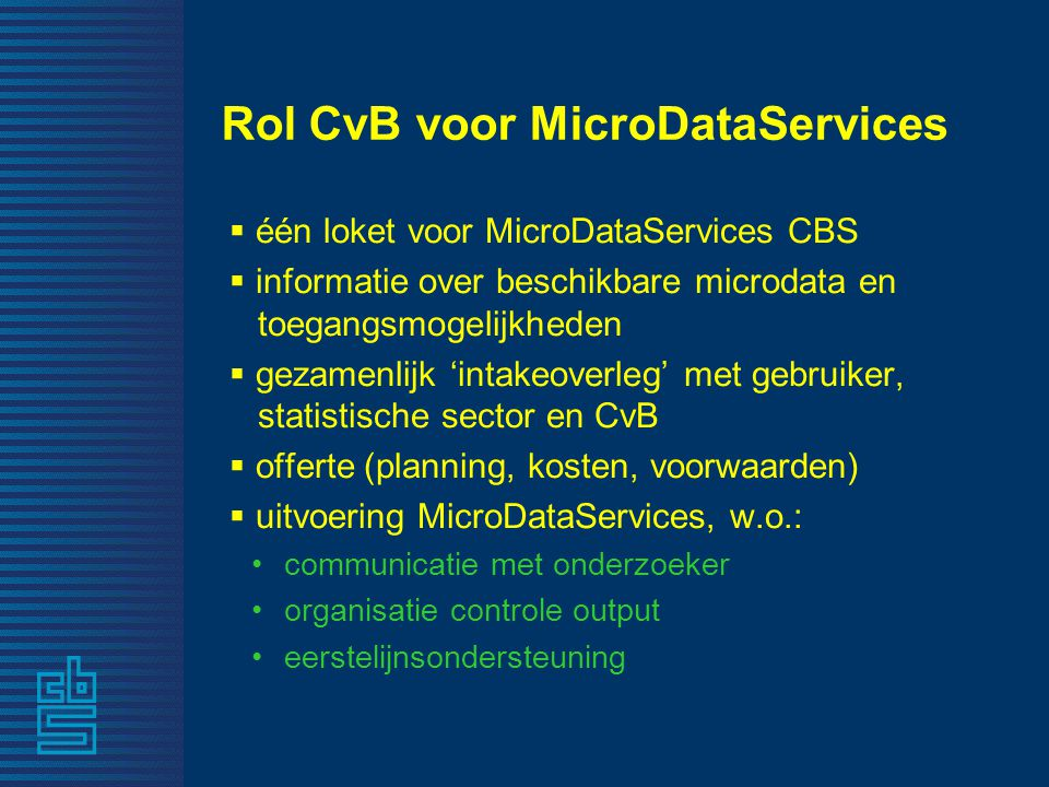 Rol CvB voor MicroDataServices