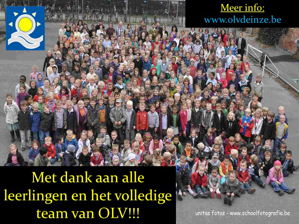 Met dank aan alle leerlingen en het volledige team van OLV!!!