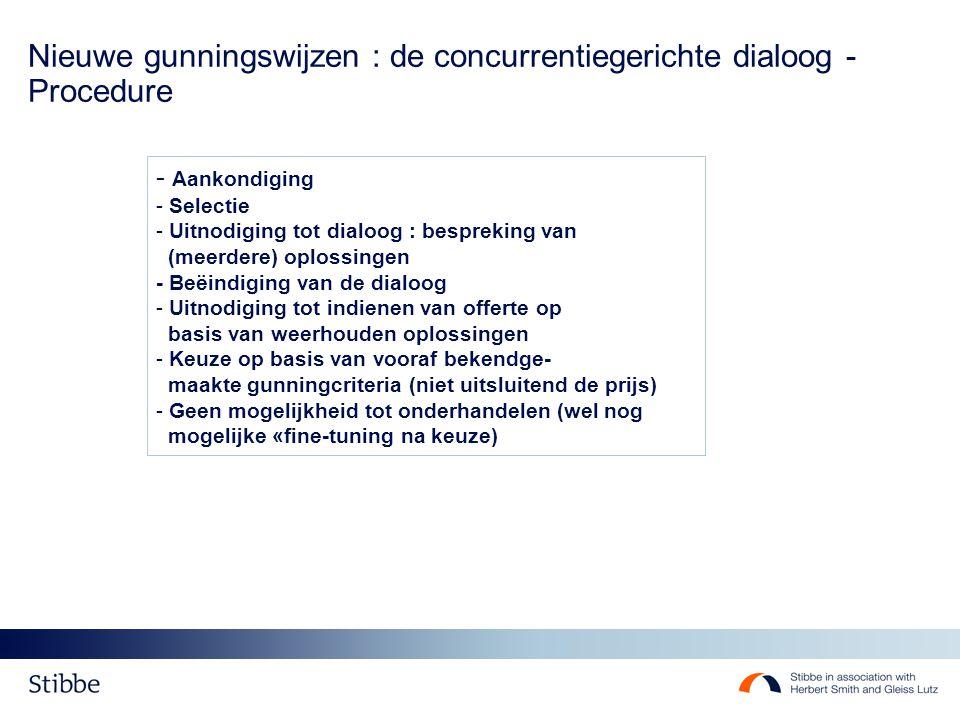 Nieuwe gunningswijzen : de concurrentiegerichte dialoog - Procedure