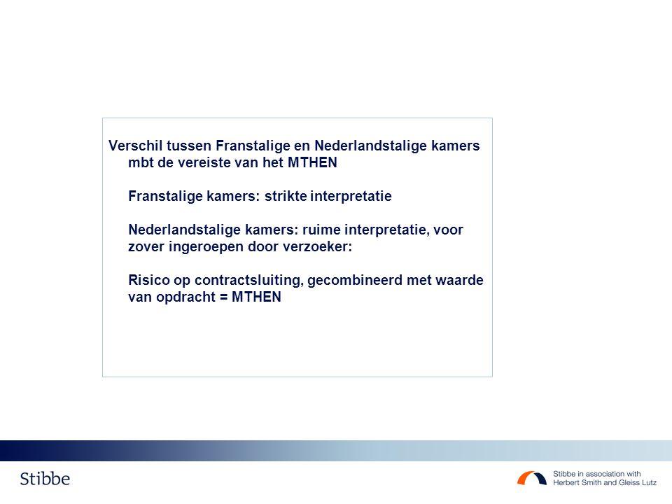 Verschil tussen Franstalige en Nederlandstalige kamers mbt de vereiste van het MTHEN