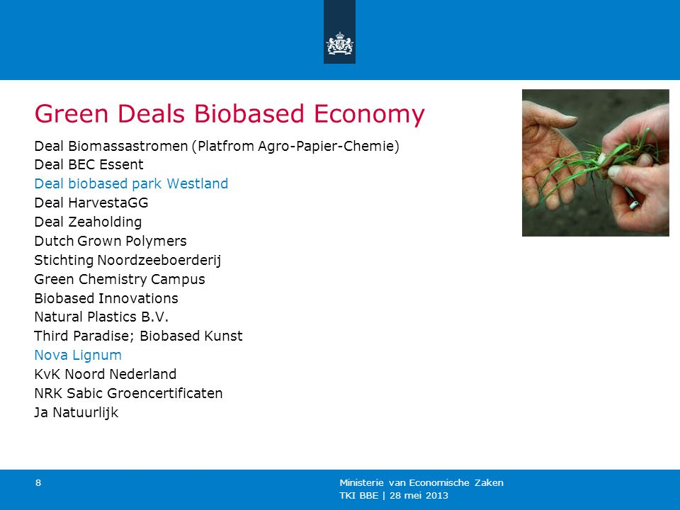 Green Deals Biobased Economy