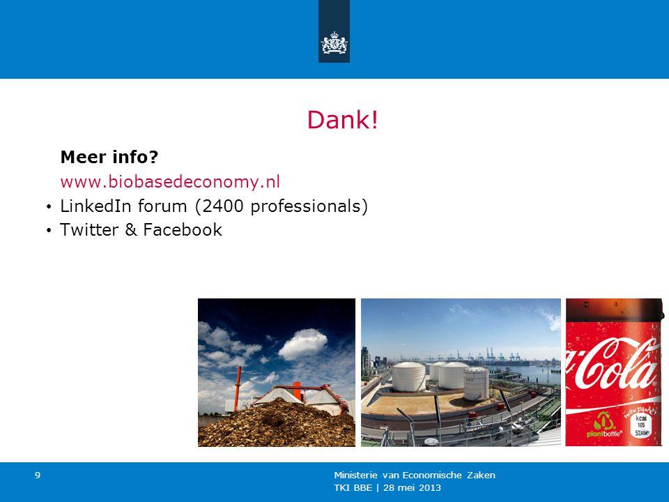 Dank! Meer info www.biobasedeconomy.nl
