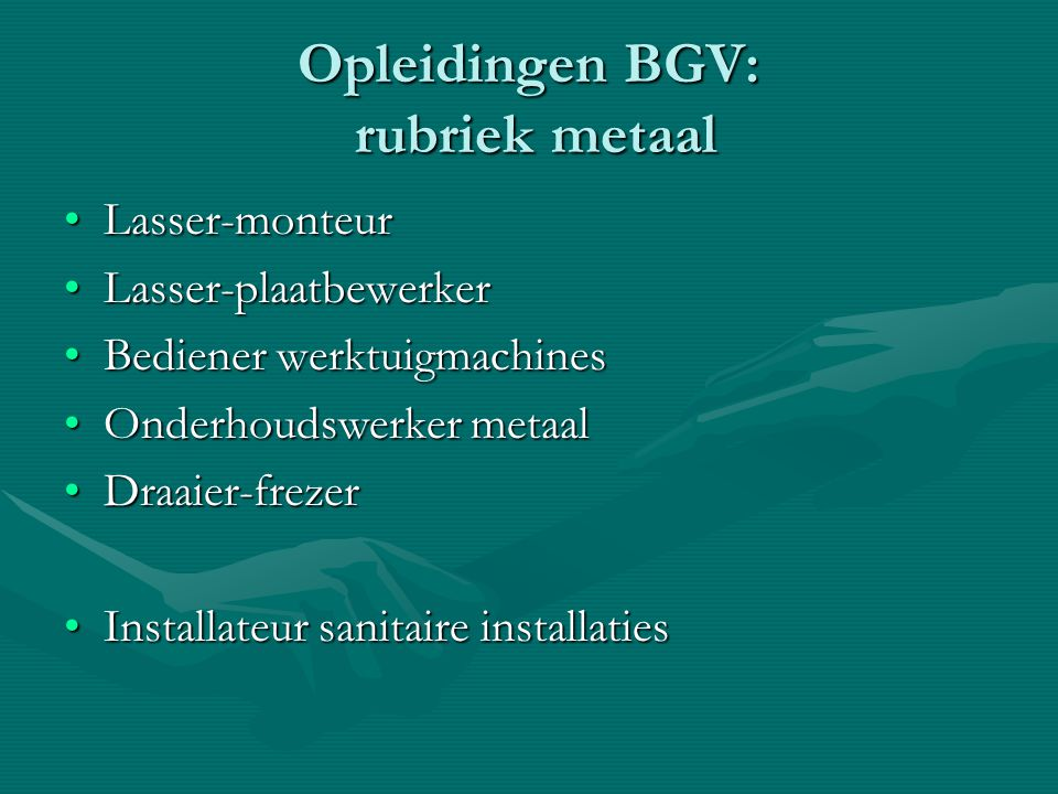 Opleidingen BGV: rubriek metaal