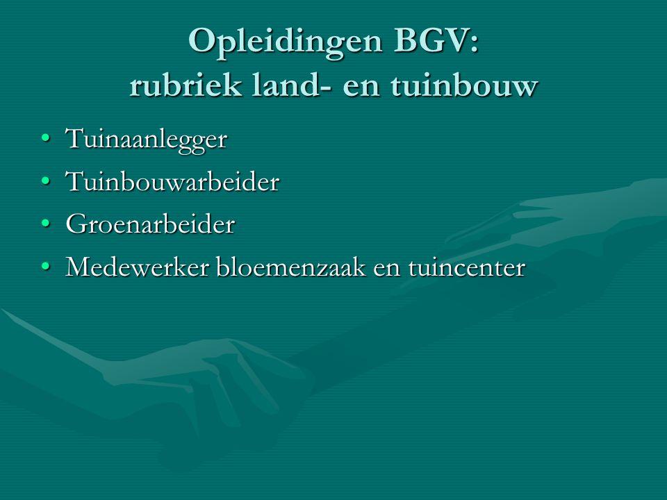Opleidingen BGV: rubriek land- en tuinbouw