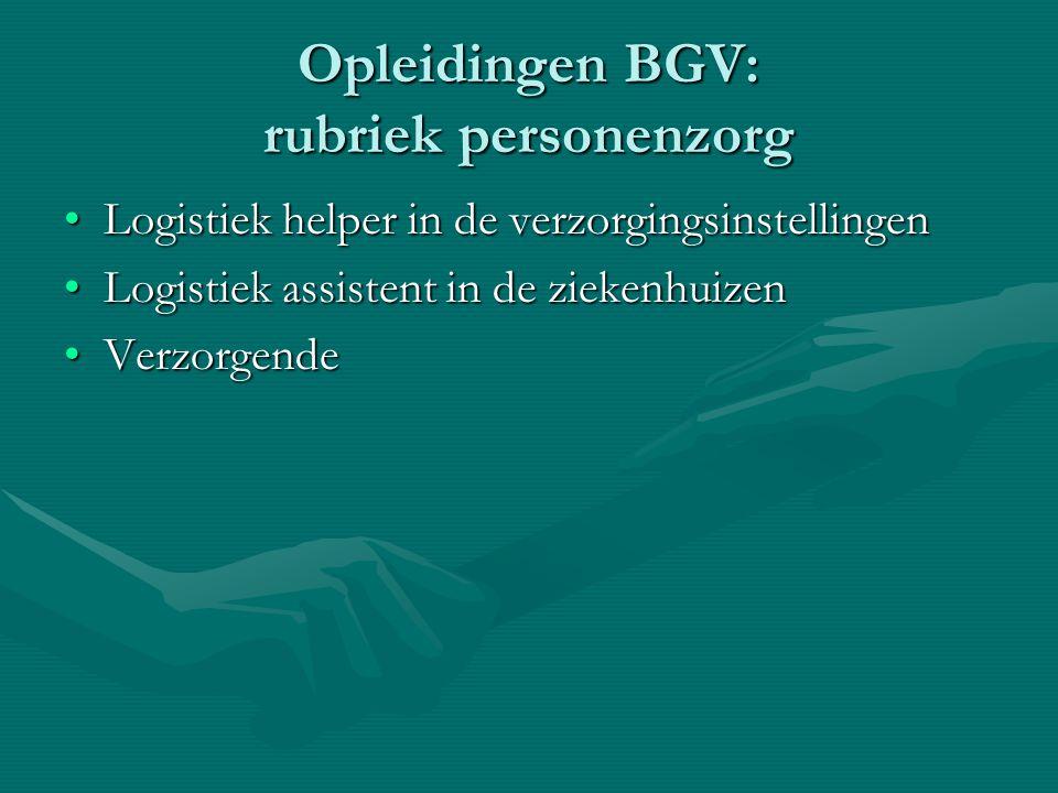 Opleidingen BGV: rubriek personenzorg