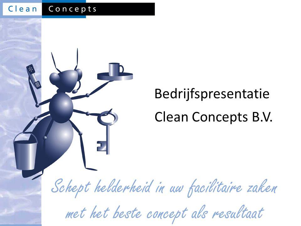 dinsdag 4 april 2017 Bedrijfspresentatie Clean Concepts B.V.