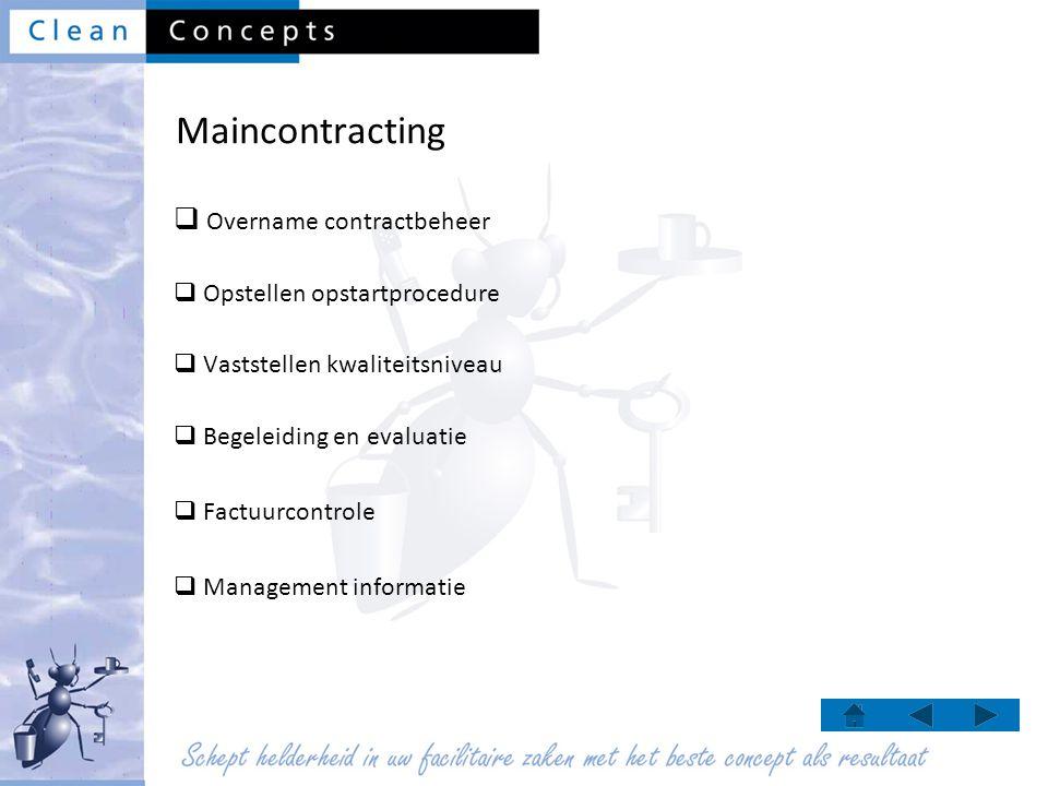 Maincontracting Overname contractbeheer Opstellen opstartprocedure