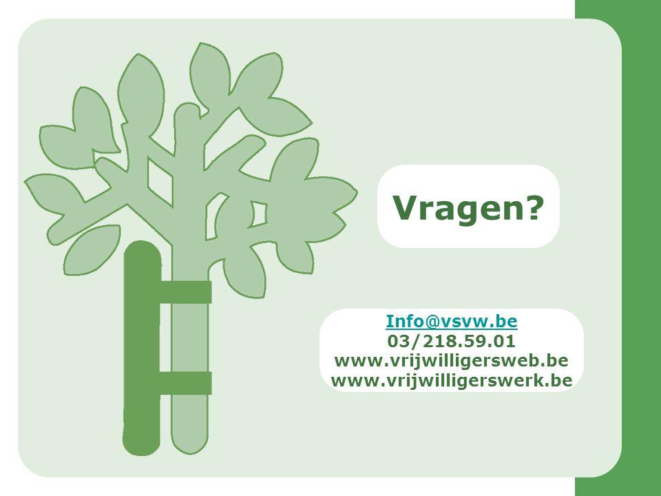 Vragen Info@vsvw.be 03/218.59.01 www.vrijwilligersweb.be