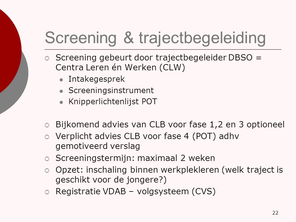 Screening & trajectbegeleiding