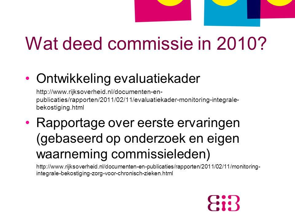Wat deed commissie in 2010 Ontwikkeling evaluatiekader