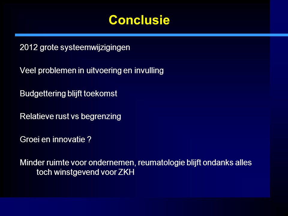 Conclusie 2012 grote systeemwijzigingen