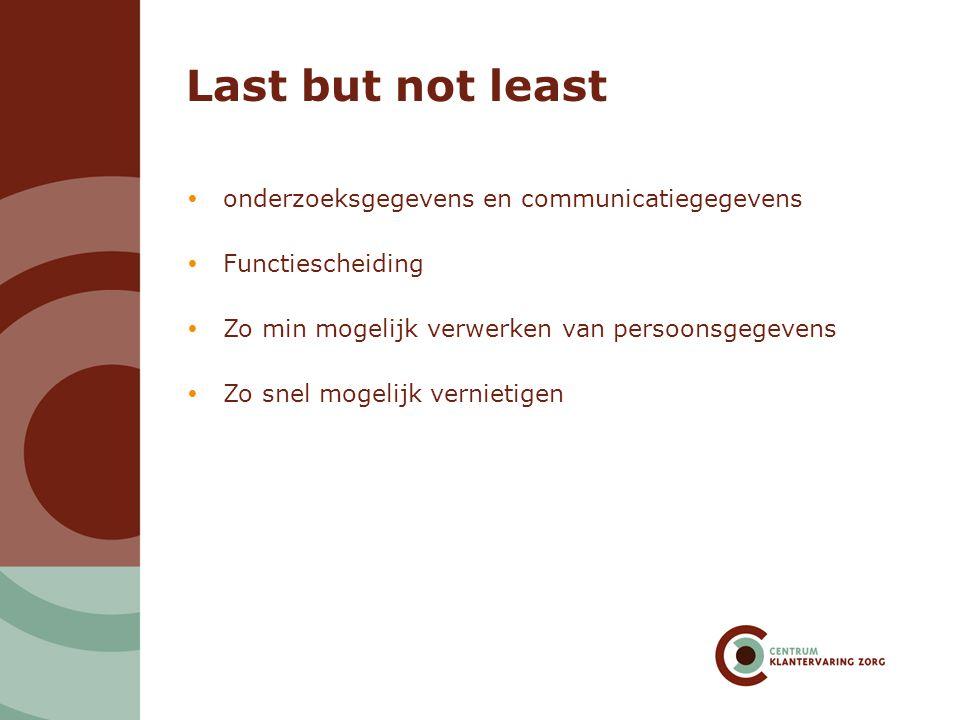 Last but not least onderzoeksgegevens en communicatiegegevens