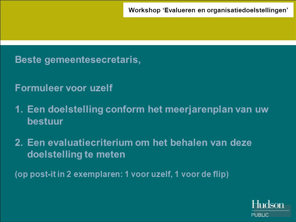 Workshop 'Evalueren en organisatiedoelstellingen'