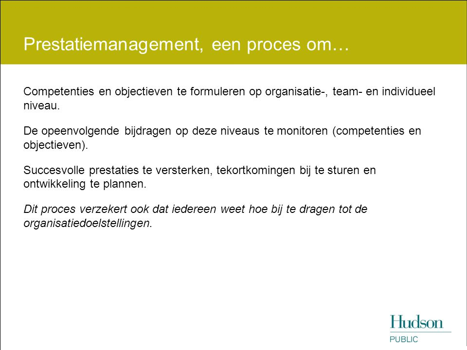 Prestatiemanagement, een proces om…