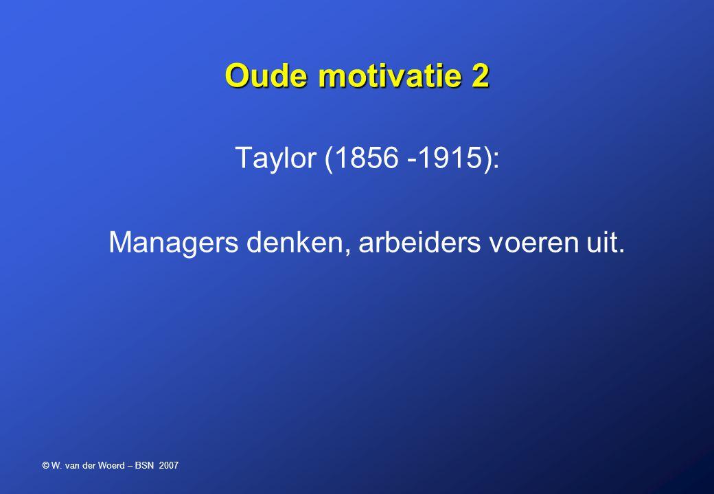 Managers denken, arbeiders voeren uit.