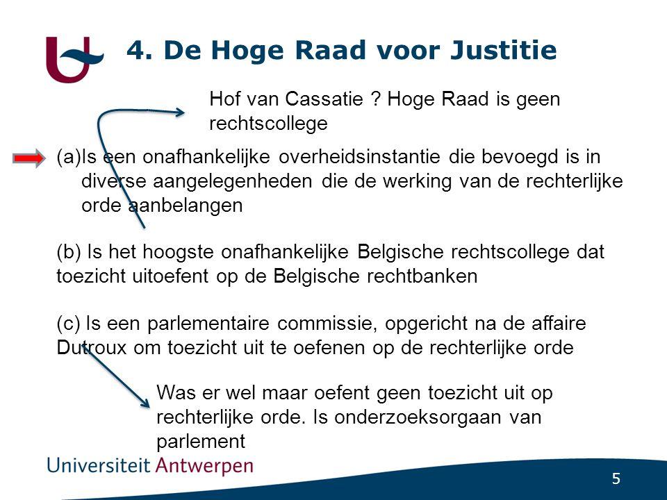 4. De Hoge Raad voor Justitie