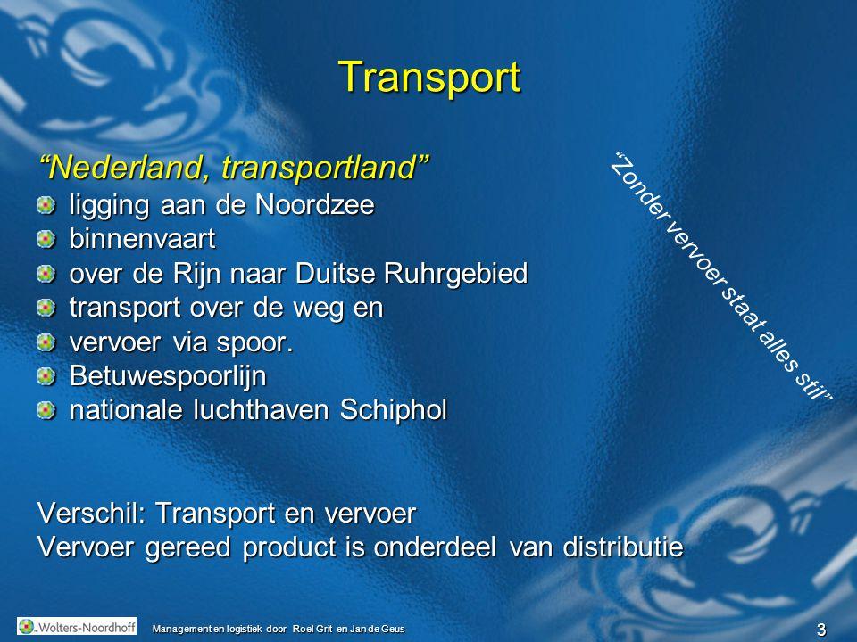 Transport Nederland, transportland ligging aan de Noordzee