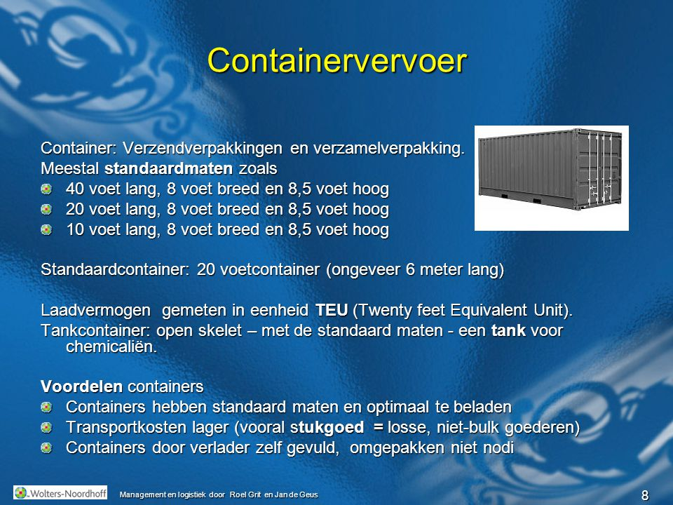 Containervervoer Container: Verzendverpakkingen en verzamelverpakking.