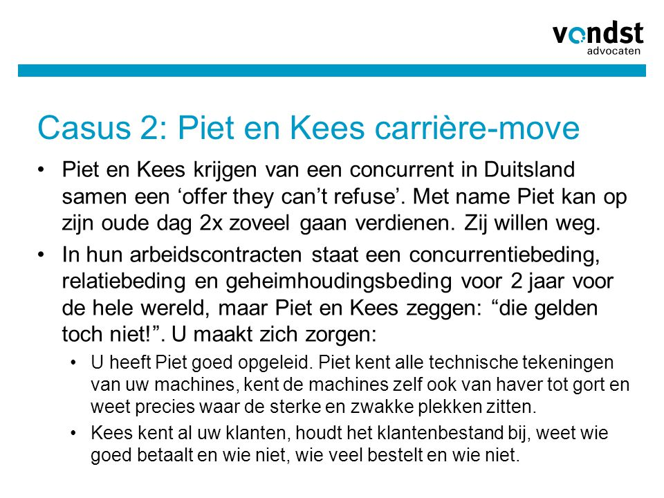 Casus 2: Piet en Kees carrière-move