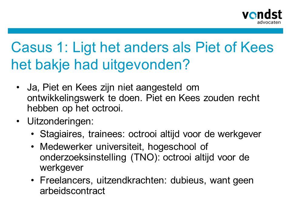 Casus 1: Ligt het anders als Piet of Kees het bakje had uitgevonden