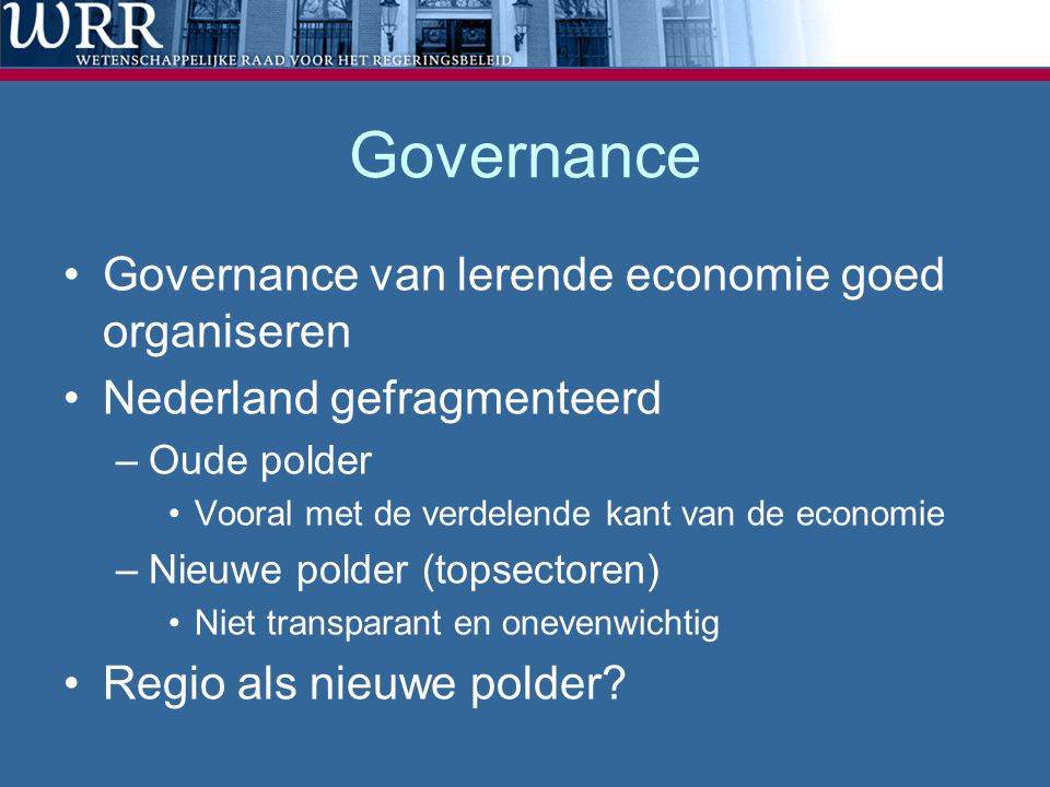 Governance Governance van lerende economie goed organiseren