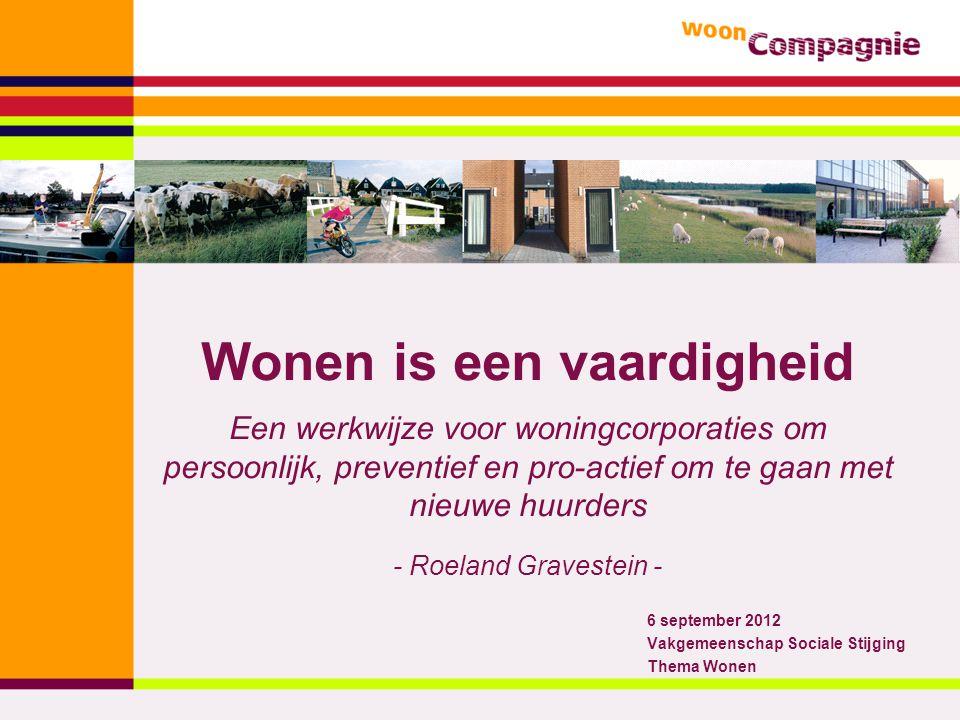 6 september 2012 Vakgemeenschap Sociale Stijging Thema Wonen