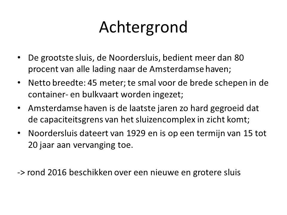 Achtergrond De grootste sluis, de Noordersluis, bedient meer dan 80 procent van alle lading naar de Amsterdamse haven;