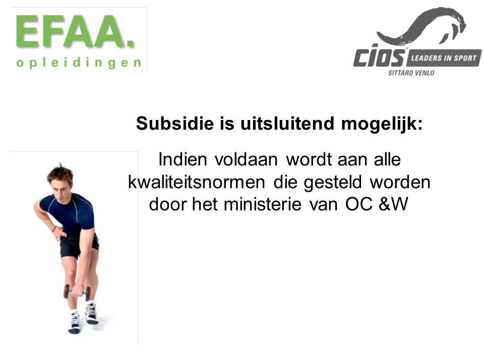 Subsidie is uitsluitend mogelijk: