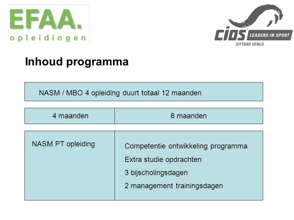 Inhoud programma NASM / MBO 4 opleiding duurt totaal 12 maanden
