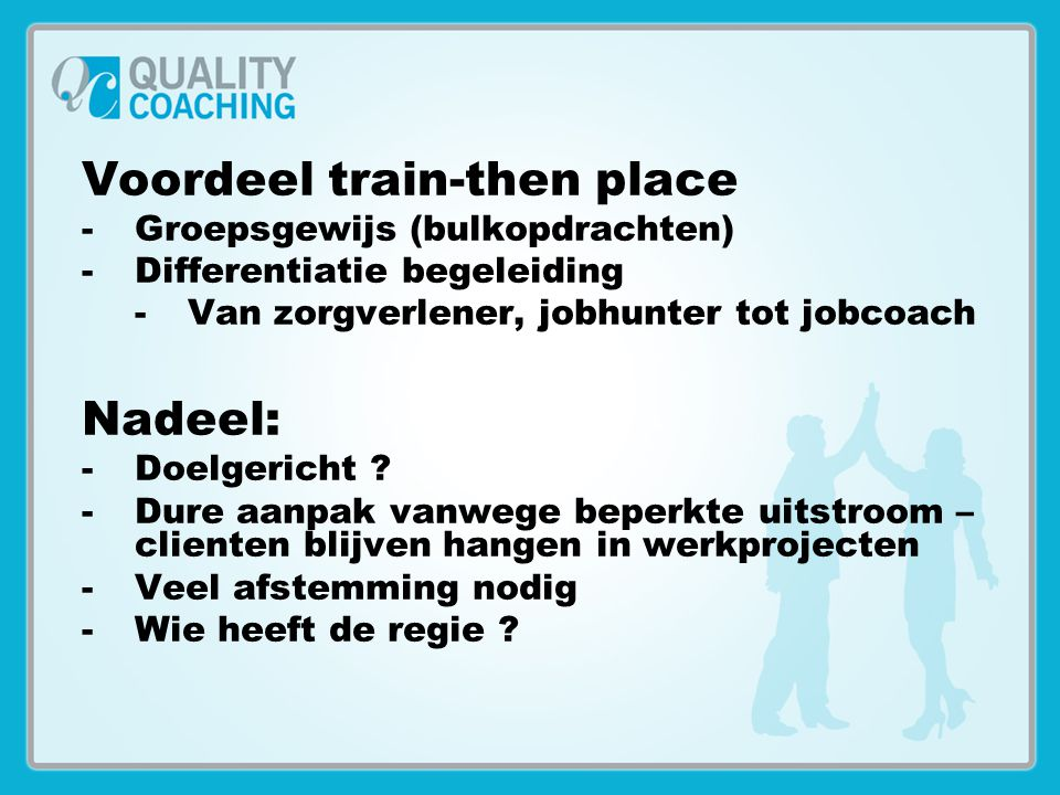 Voordeel train-then place