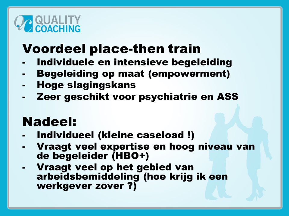 Voordeel place-then train