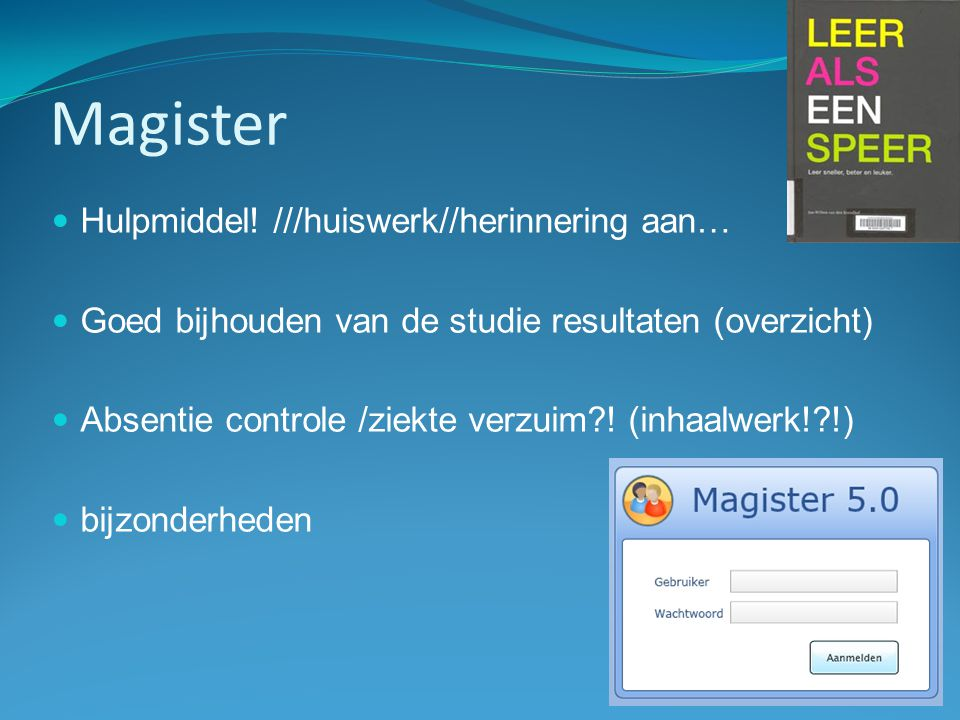 Magister Hulpmiddel! ///huiswerk//herinnering aan…