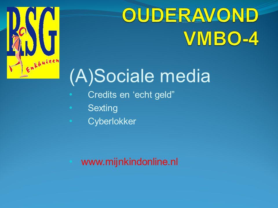 OUDERAVOND VMBO-4 (A)Sociale media www.mijnkindonline.nl