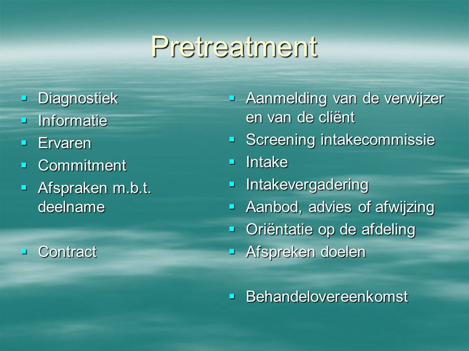 Pretreatment Diagnostiek Informatie Ervaren Commitment