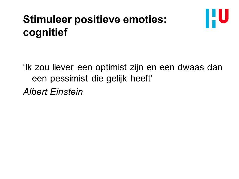 Stimuleer positieve emoties: cognitief