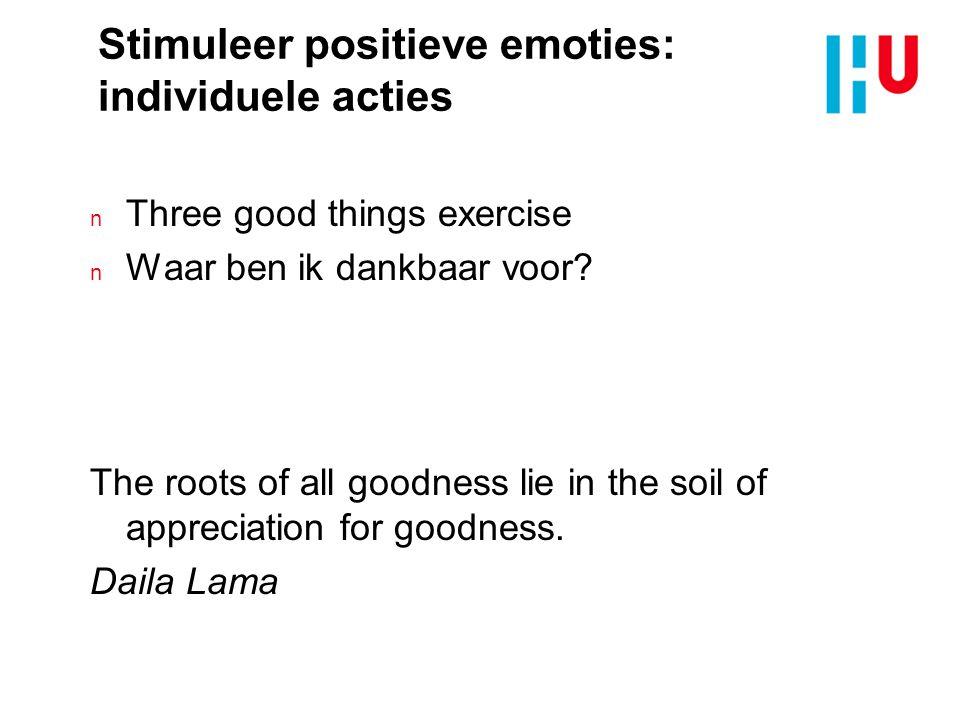 Stimuleer positieve emoties: individuele acties