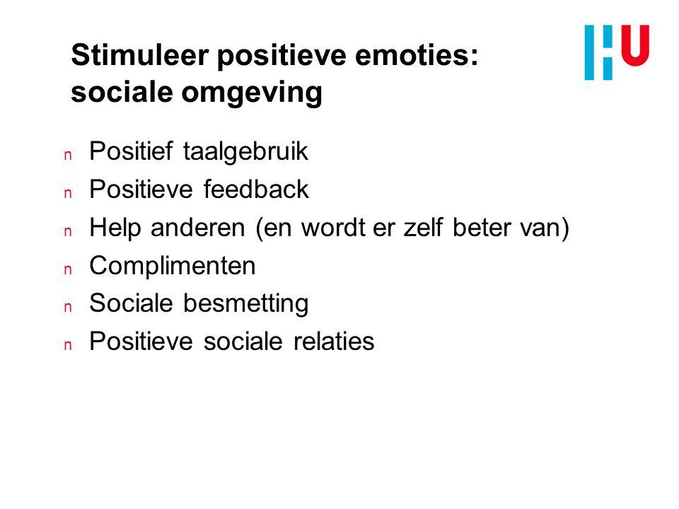 Stimuleer positieve emoties: sociale omgeving
