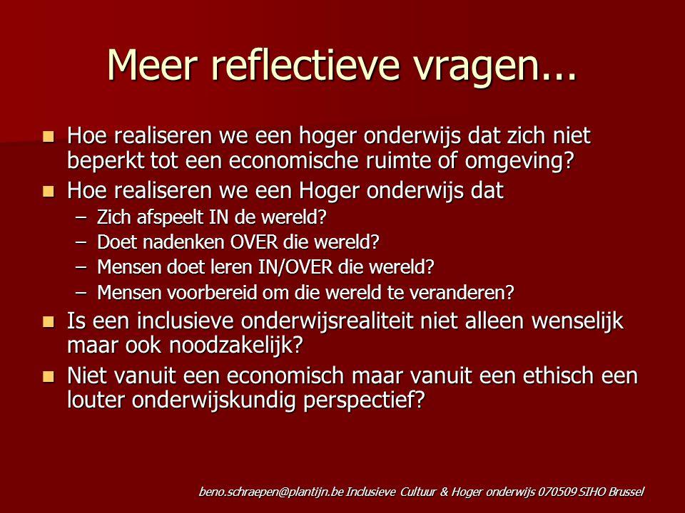 Meer reflectieve vragen...