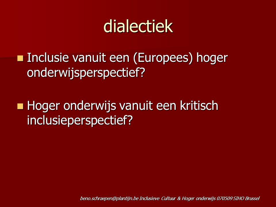 dialectiek Inclusie vanuit een (Europees) hoger onderwijsperspectief