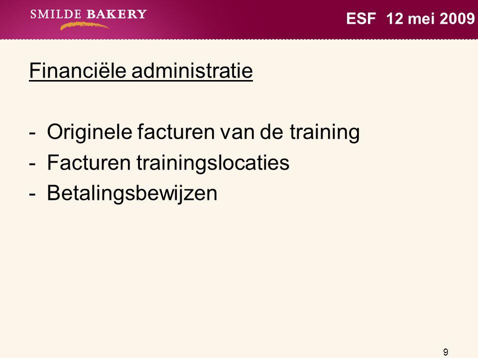 Financiële administratie Originele facturen van de training
